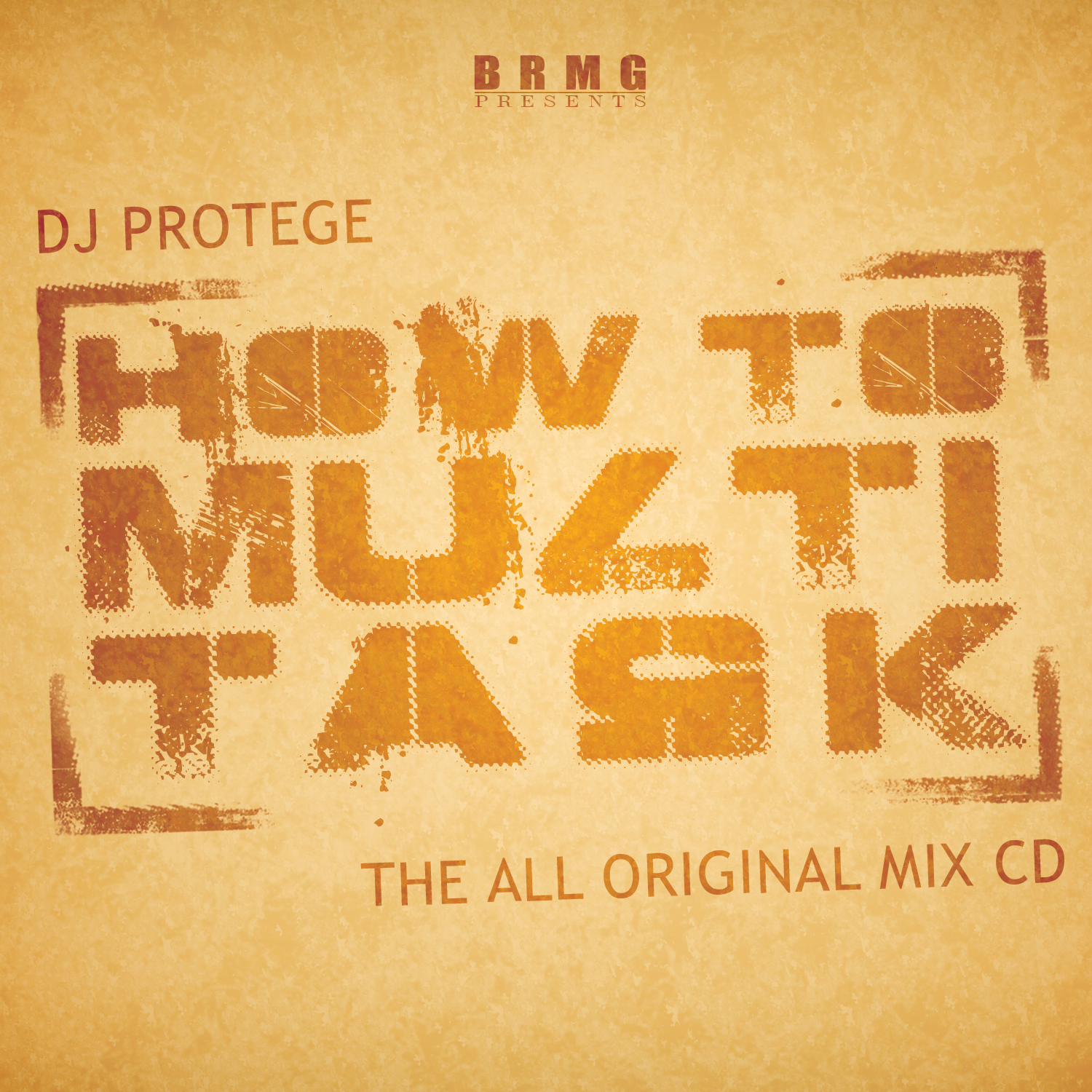 "DJ Protege ""How to Multi-Task"""